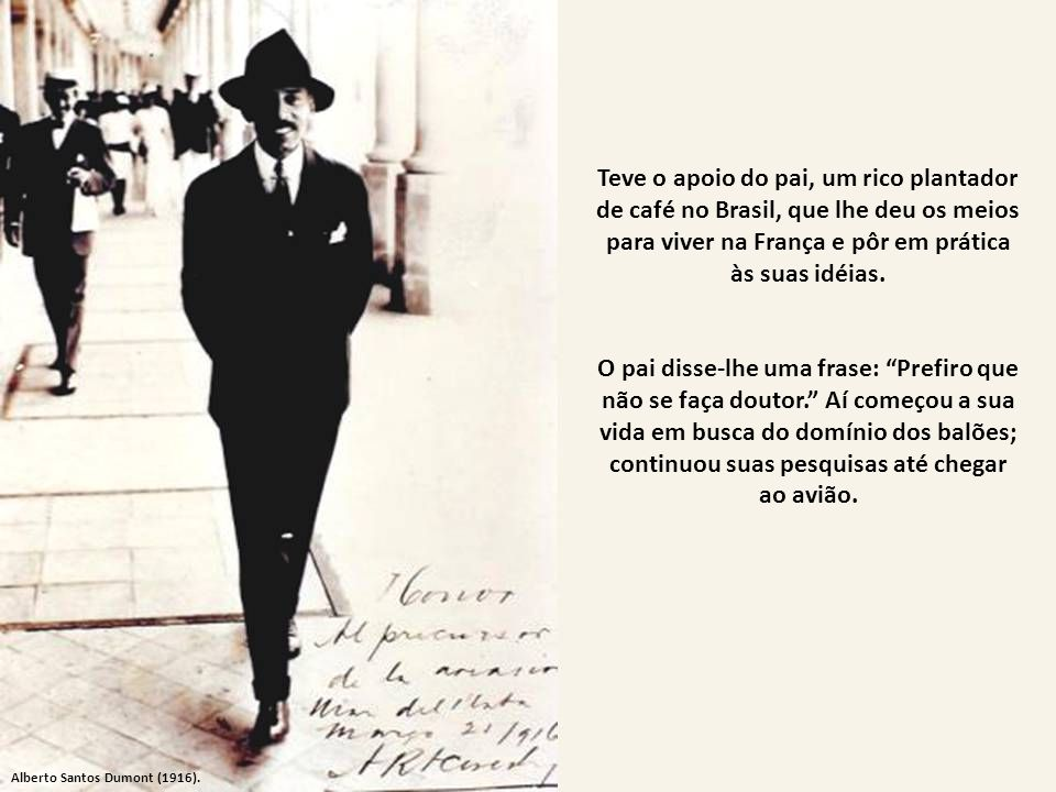 Teve o apoio do pai, um rico plantador de café no Brasil, que lhe deu os meios para viver na França e pôr em prática às suas idéias.