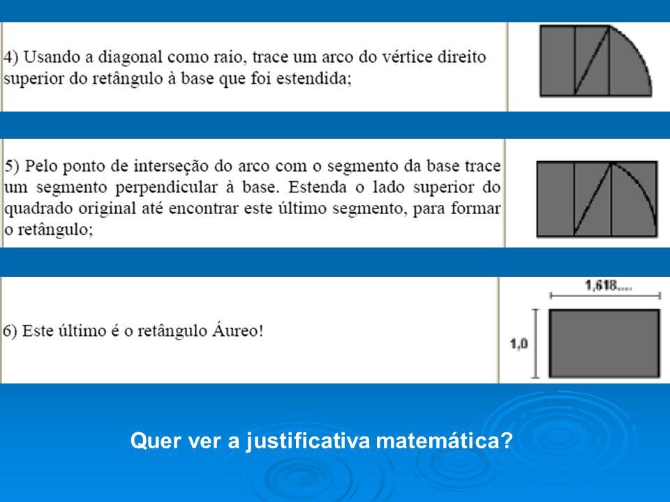 Quer ver a justificativa matemática