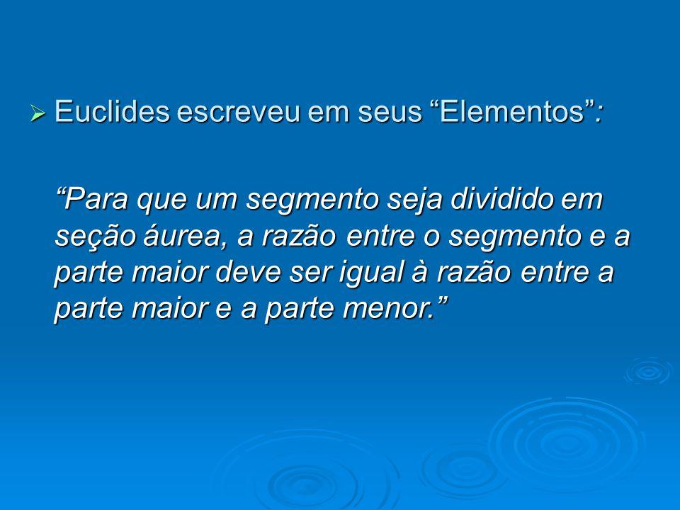 Euclides escreveu em seus Elementos :