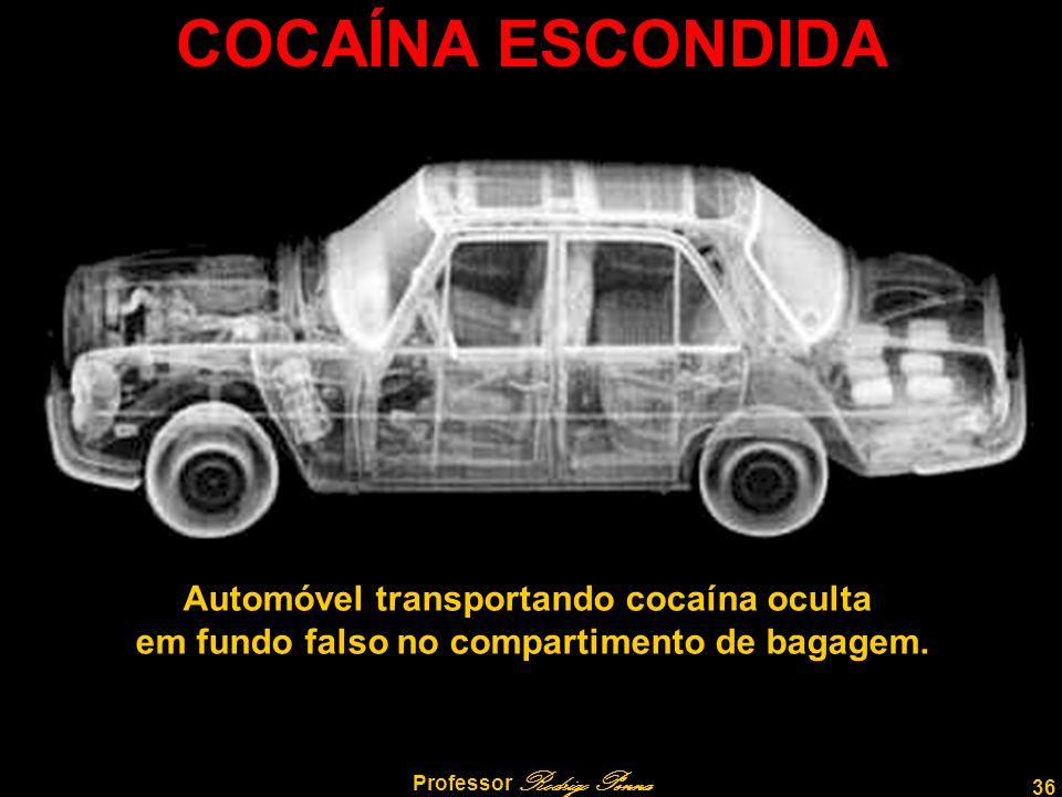 COCAÍNA ESCONDIDA Automóvel transportando cocaína oculta