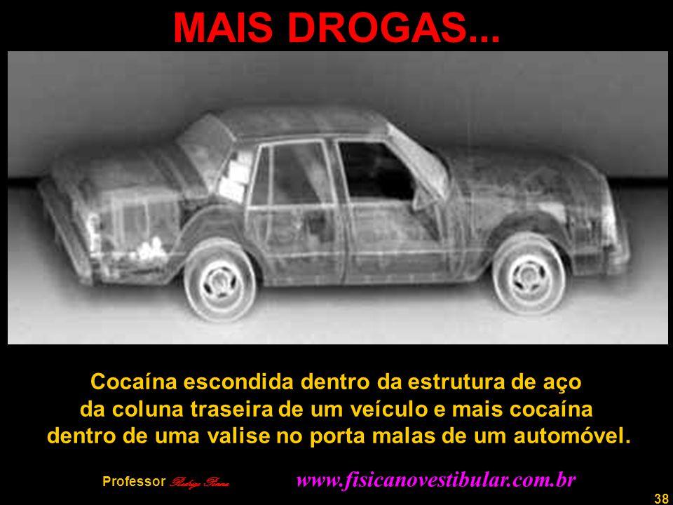 MAIS DROGAS... Cocaína escondida dentro da estrutura de aço