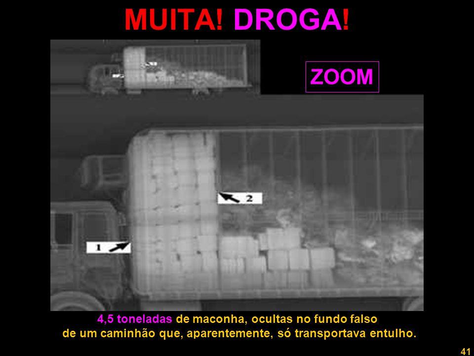 MUITA! DROGA! ZOOM 4,5 toneladas de maconha, ocultas no fundo falso