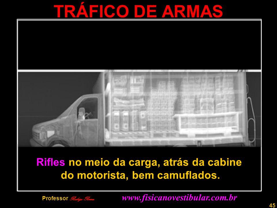 TRÁFICO DE ARMAS Rifles no meio da carga, atrás da cabine