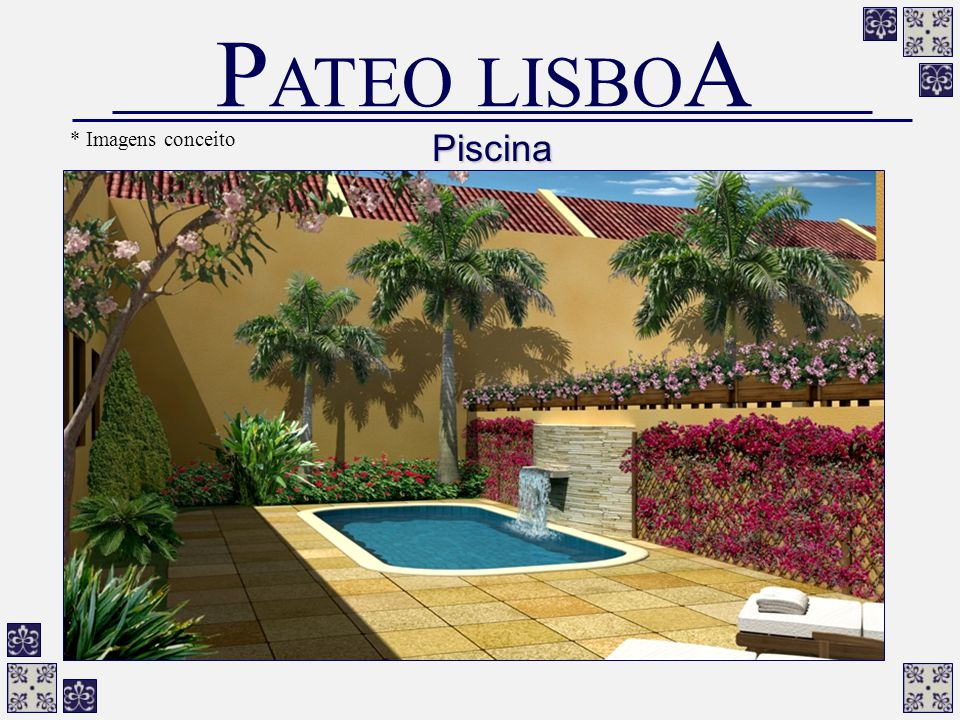 PATEO LISBOA * Imagens conceito Piscina