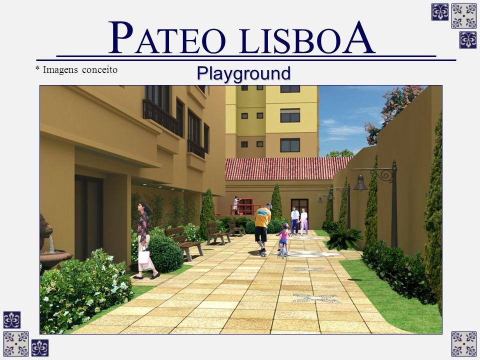 PATEO LISBOA * Imagens conceito Playground