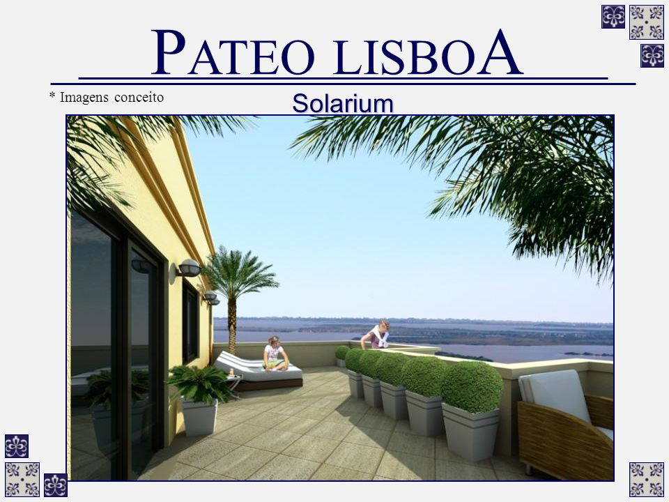 PATEO LISBOA * Imagens conceito Solarium