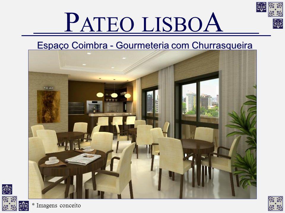 Espaço Coimbra - Gourmeteria com Churrasqueira