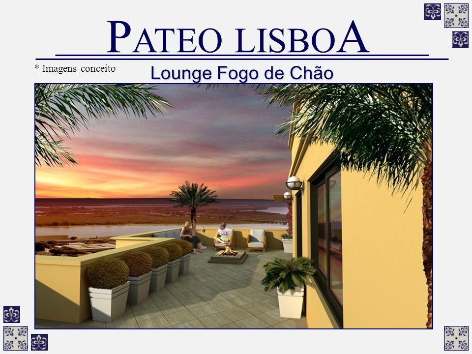 PATEO LISBOA * Imagens conceito Lounge Fogo de Chão