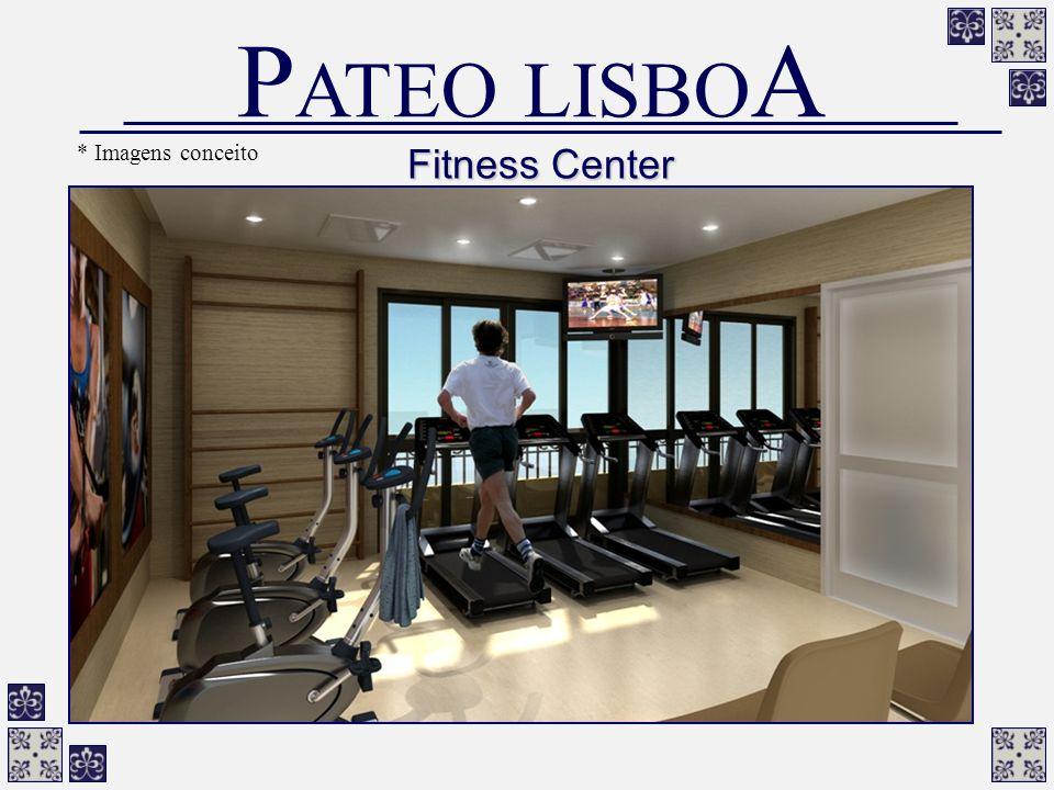 PATEO LISBOA * Imagens conceito Fitness Center
