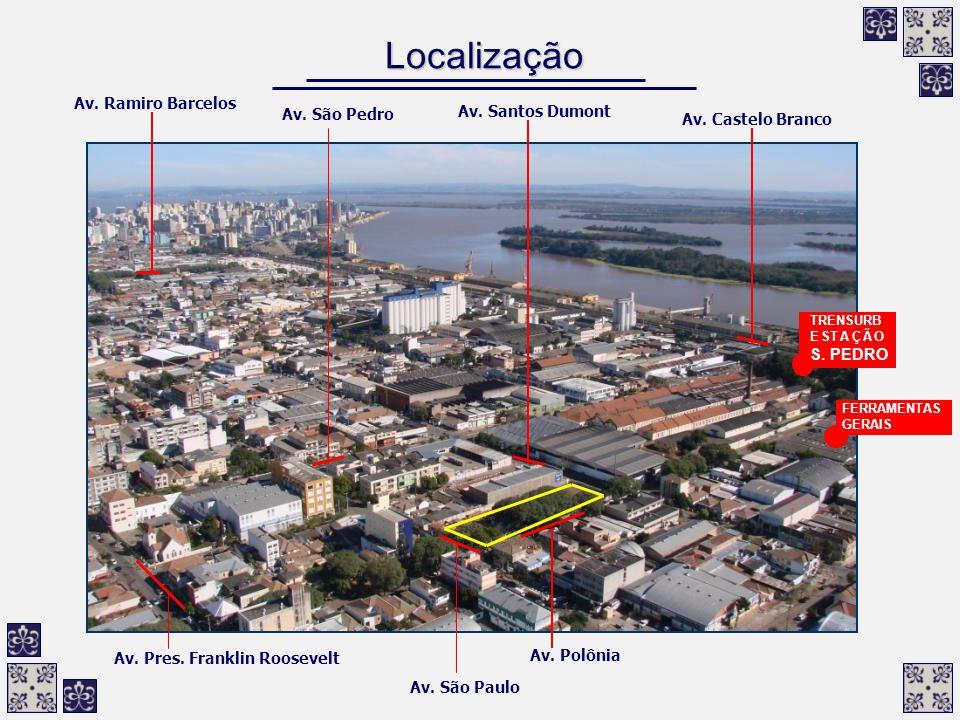 Localização Av. Ramiro Barcelos Av. São Pedro Av. Santos Dumont