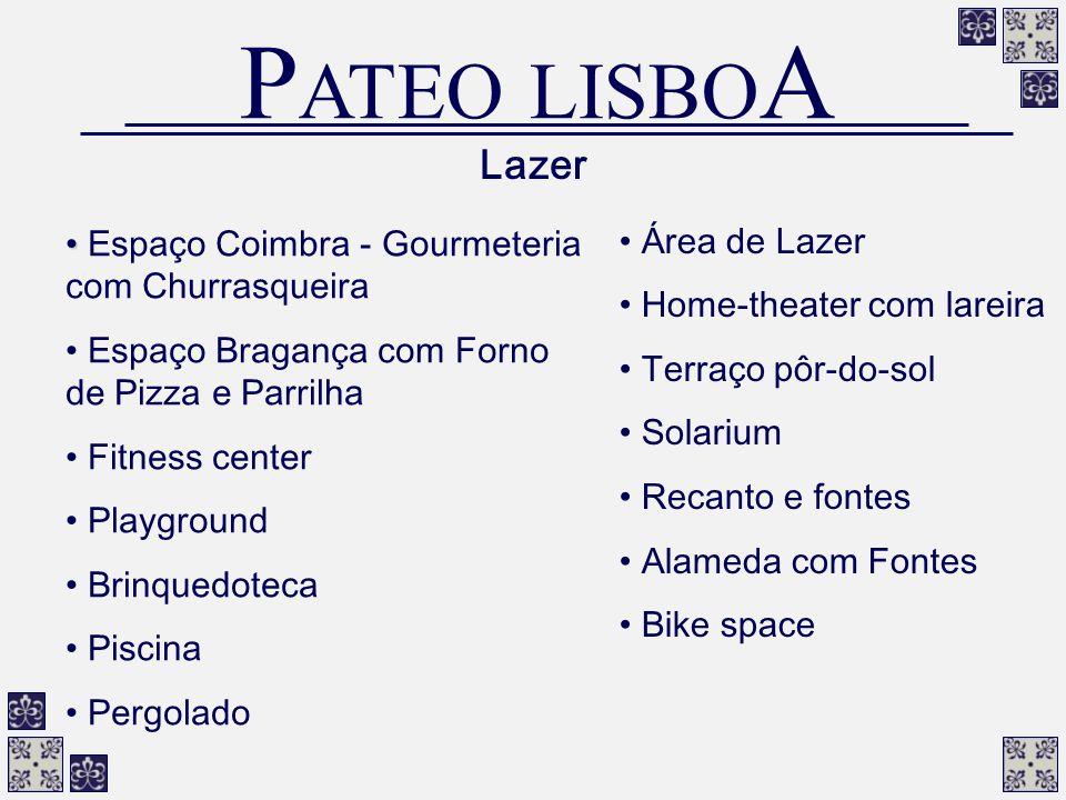 PATEO LISBOA Lazer Espaço Coimbra - Gourmeteria com Churrasqueira