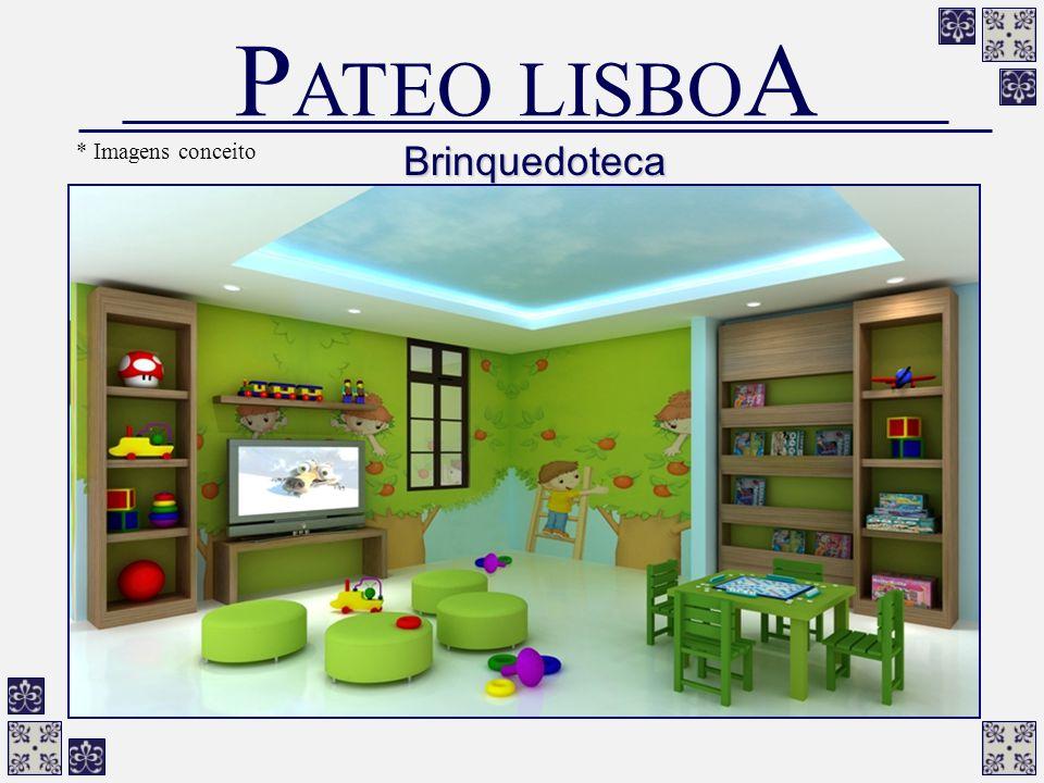PATEO LISBOA * Imagens conceito Brinquedoteca