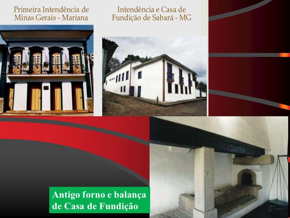 Antigo forno e balança de Casa de Fundição