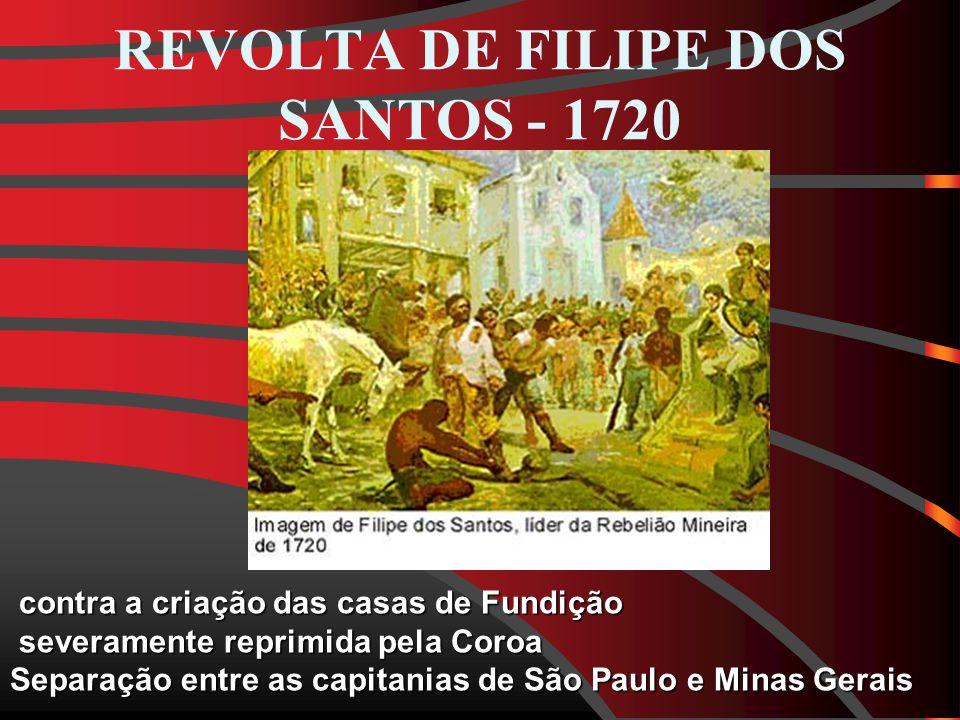 REVOLTA DE FILIPE DOS SANTOS - 1720