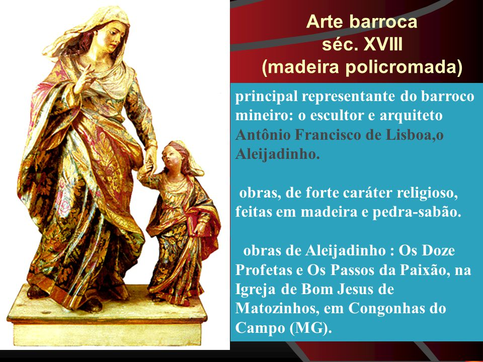 Arte barroca séc. XVIII (madeira policromada)