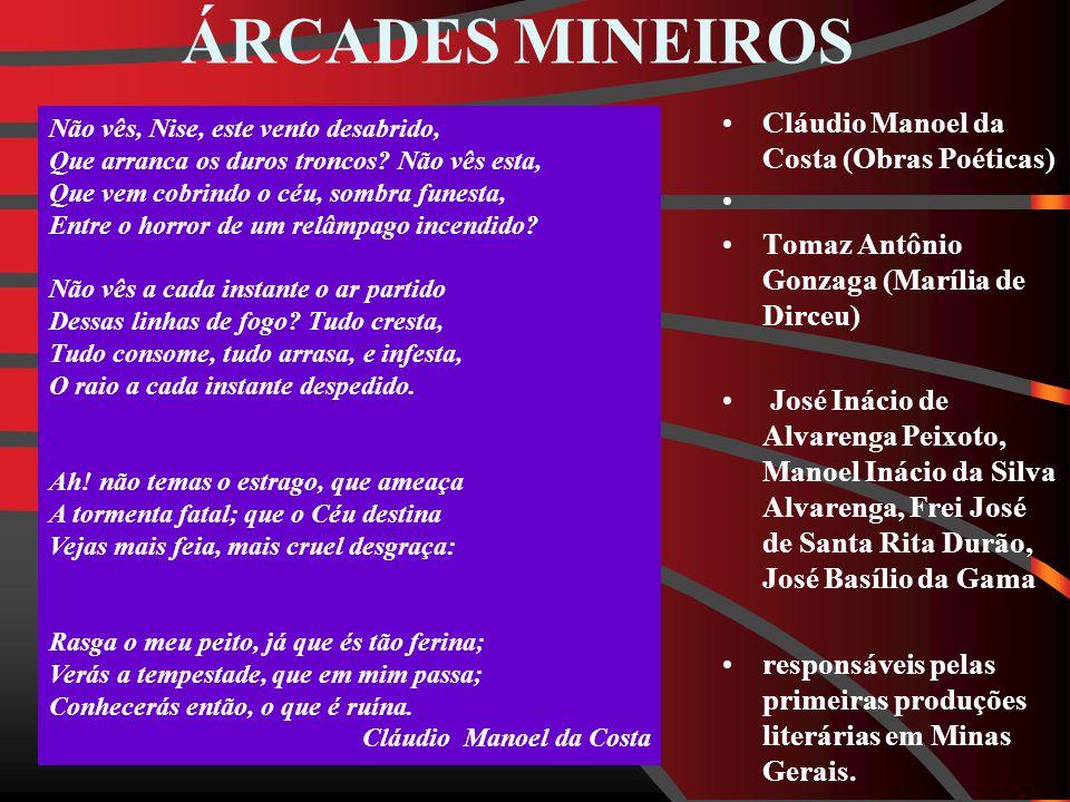 ÁRCADES MINEIROS Cláudio Manoel da Costa (Obras Poéticas)