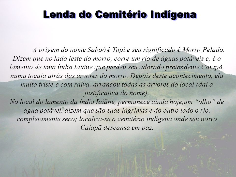 Lenda do Cemitério Indígena