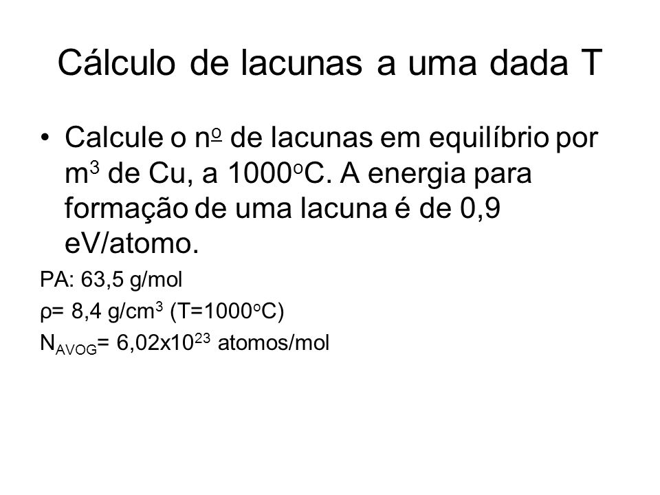 Cálculo de lacunas a uma dada T