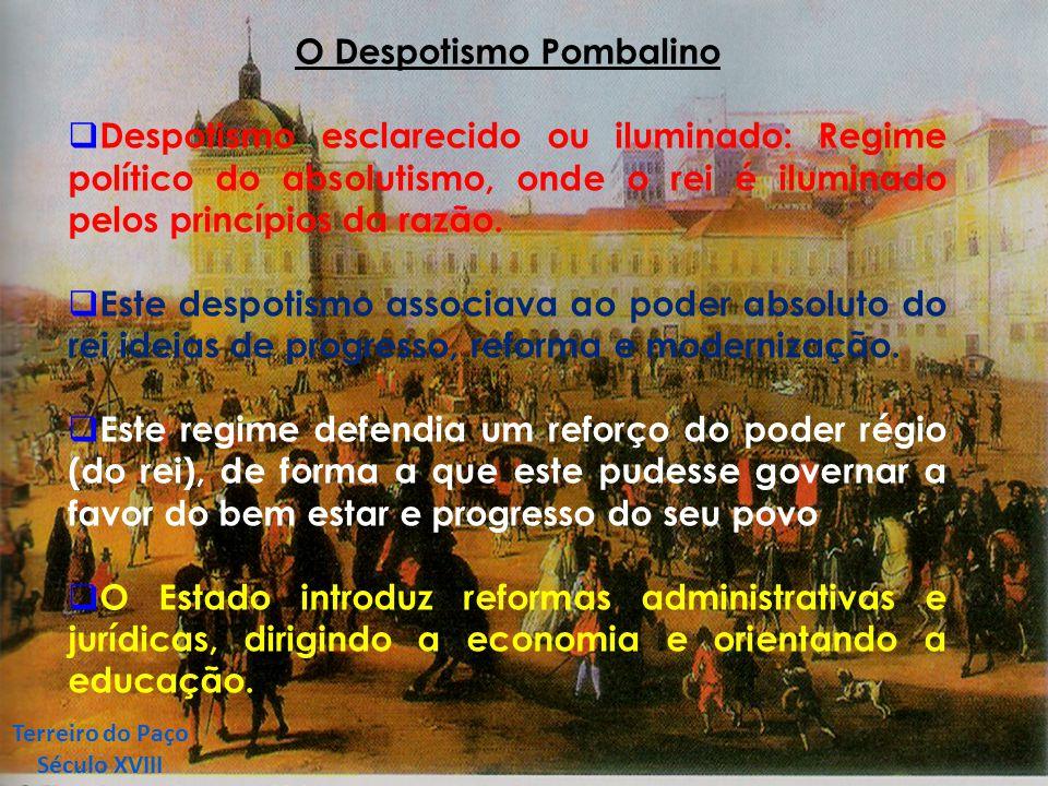 O Despotismo Pombalino
