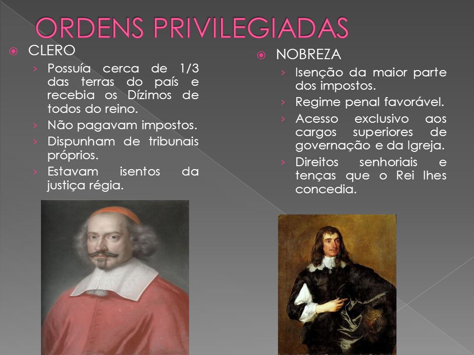 ORDENS PRIVILEGIADAS CLERO NOBREZA