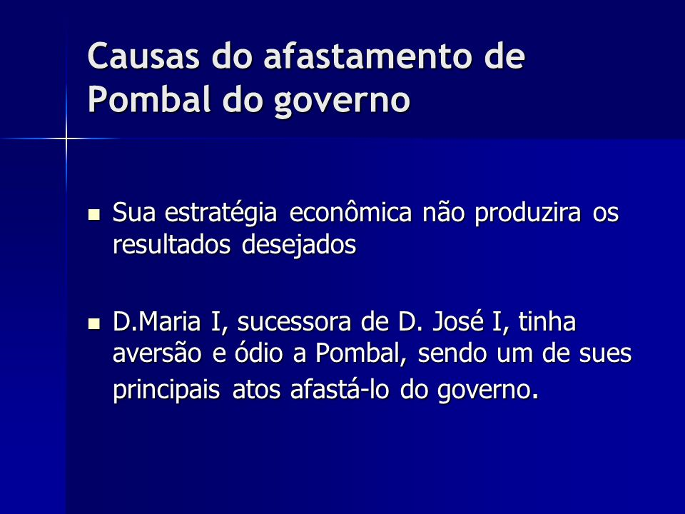 Causas do afastamento de Pombal do governo