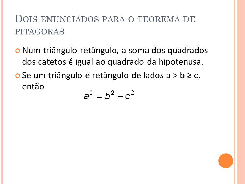 Dois enunciados para o teorema de pitágoras