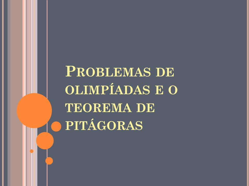 Problemas de olimpíadas e o teorema de pitágoras