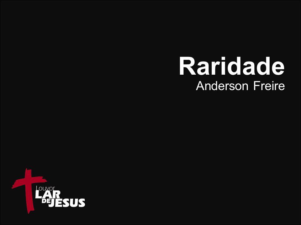Raridade Anderson Freire