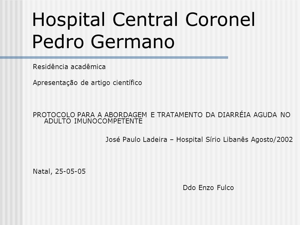 Hospital Central Coronel Pedro Germano