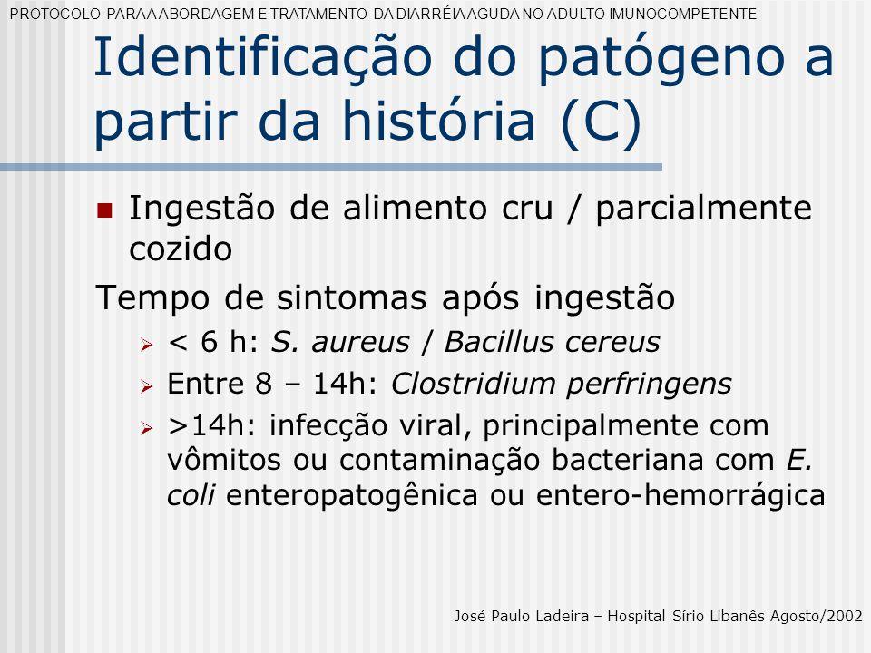 Identificação do patógeno a partir da história (C)