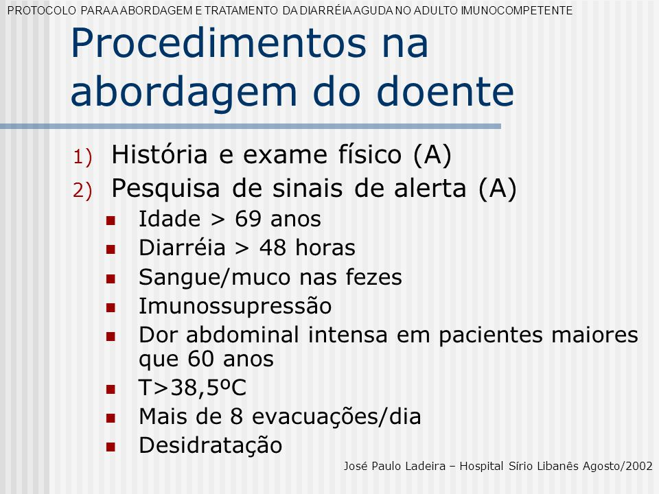 Procedimentos na abordagem do doente