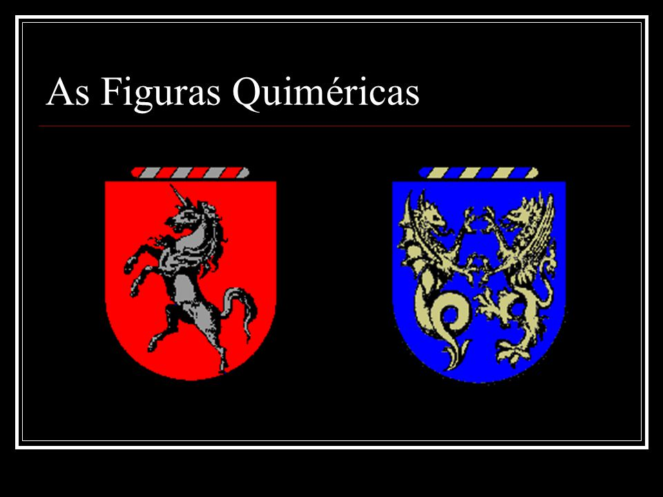 As Figuras Quiméricas