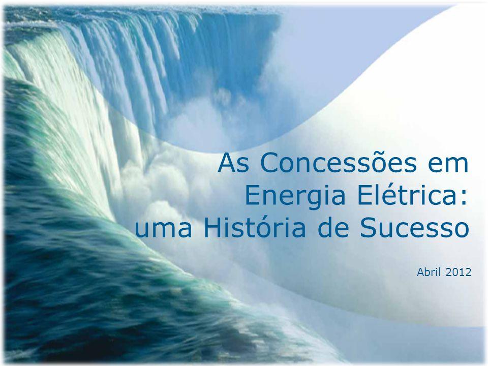 As Concessões em Energia Elétrica: uma História de Sucesso