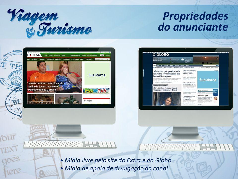 Propriedades do anunciante • Mídia livre pelo site do Extra e do Globo