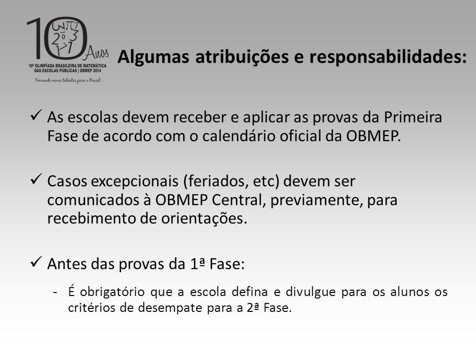 Algumas atribuições e responsabilidades: