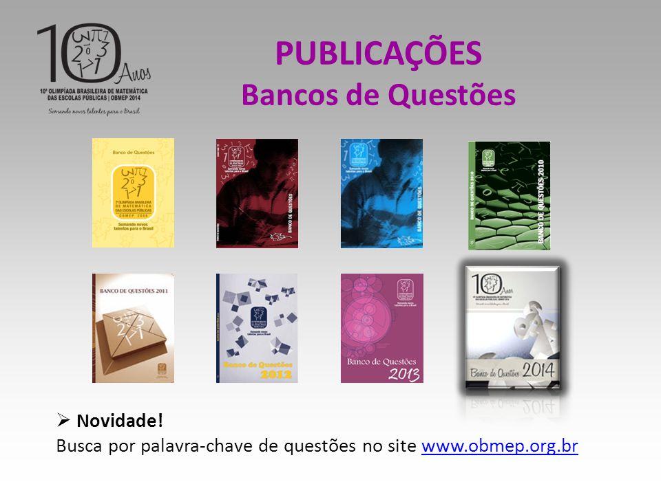 PUBLICAÇÕES Bancos de Questões Novidade!
