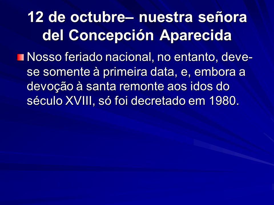 12 de octubre– nuestra señora del Concepción Aparecida