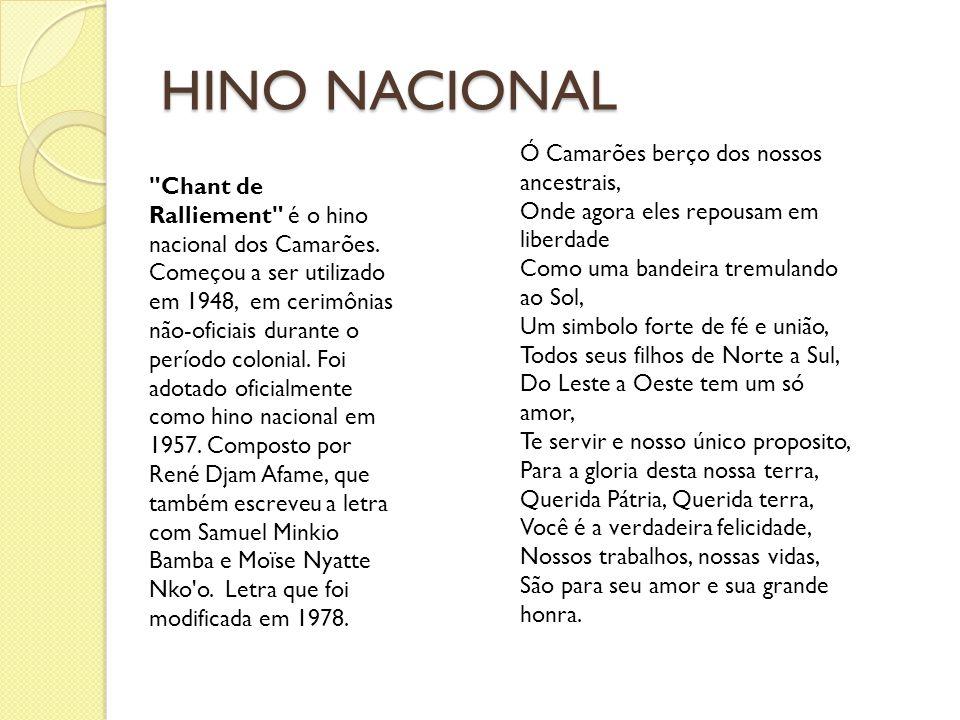 HINO NACIONAL Ó Camarões berço dos nossos ancestrais,