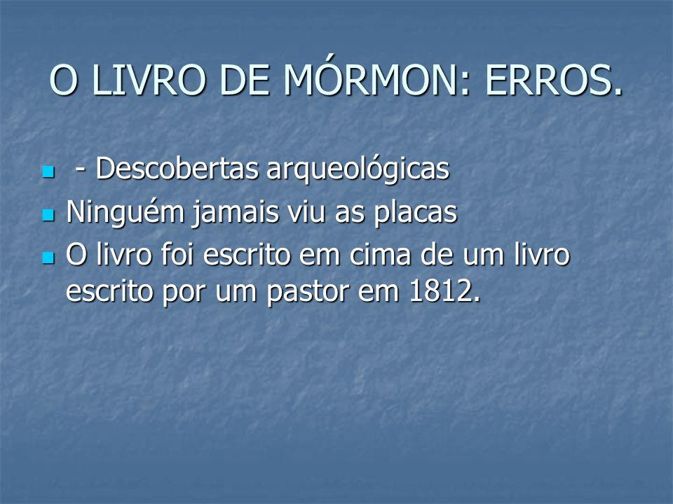 O LIVRO DE MÓRMON: ERROS.