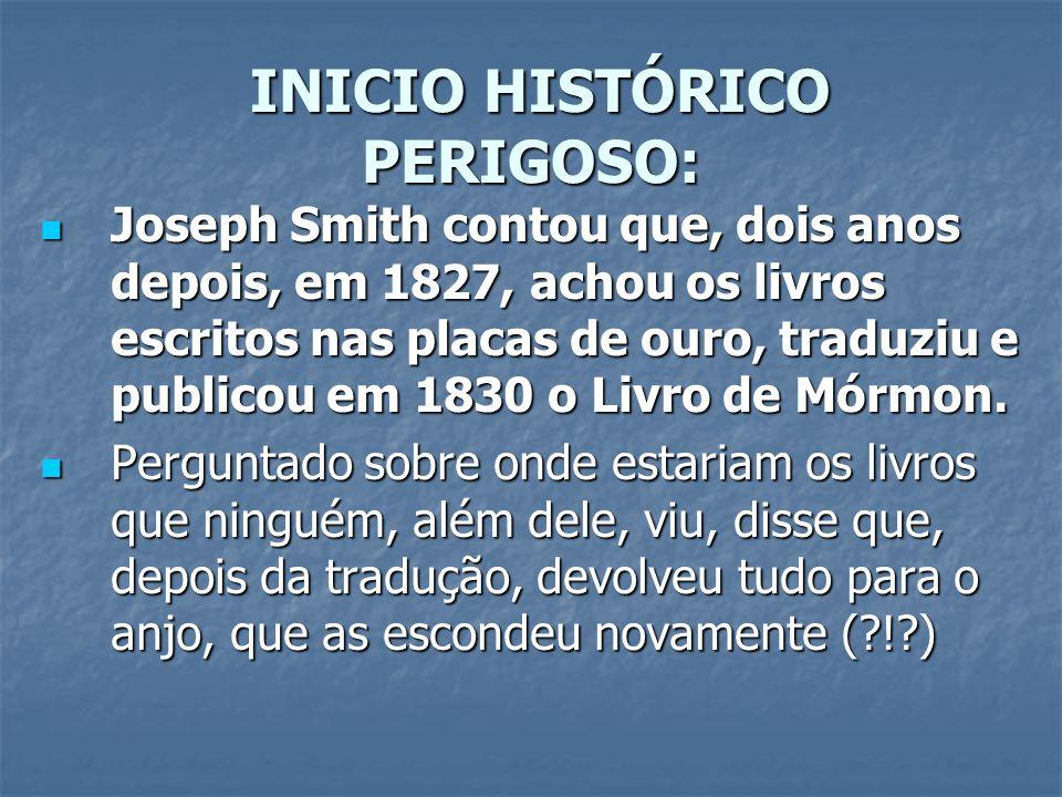 INICIO HISTÓRICO PERIGOSO: