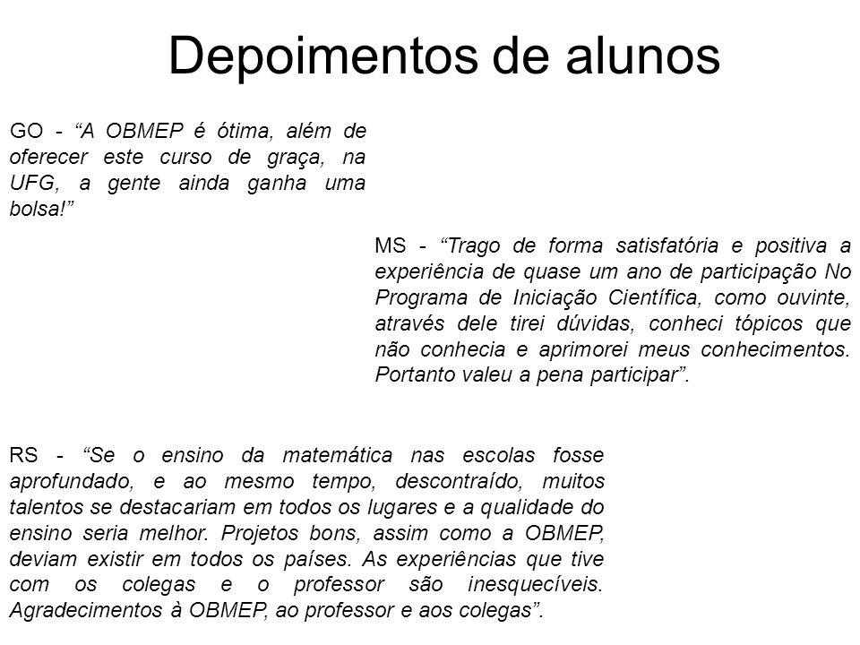 Depoimentos de alunos GO - A OBMEP é ótima, além de oferecer este curso de graça, na UFG, a gente ainda ganha uma bolsa!