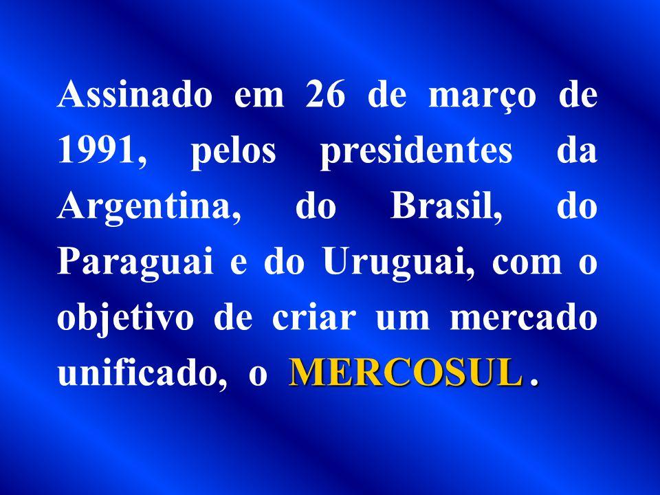 Assinado em 26 de março de 1991, pelos presidentes da Argentina, do Brasil, do Paraguai e do Uruguai, com o objetivo de criar um mercado unificado, o MERCOSUL .