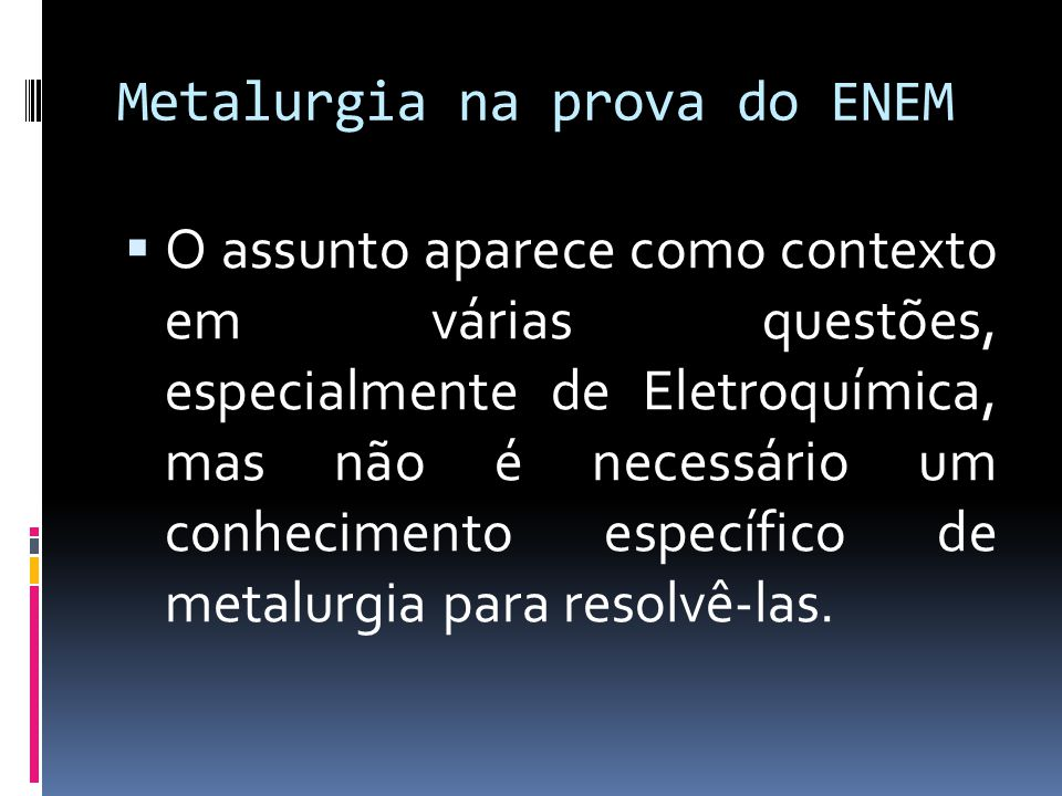 Metalurgia na prova do ENEM