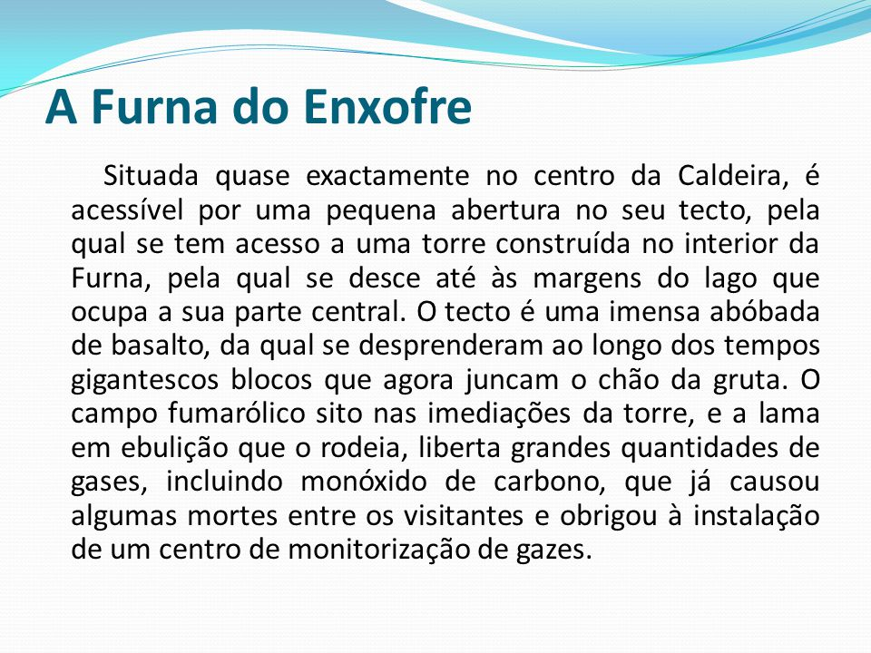A Furna do Enxofre