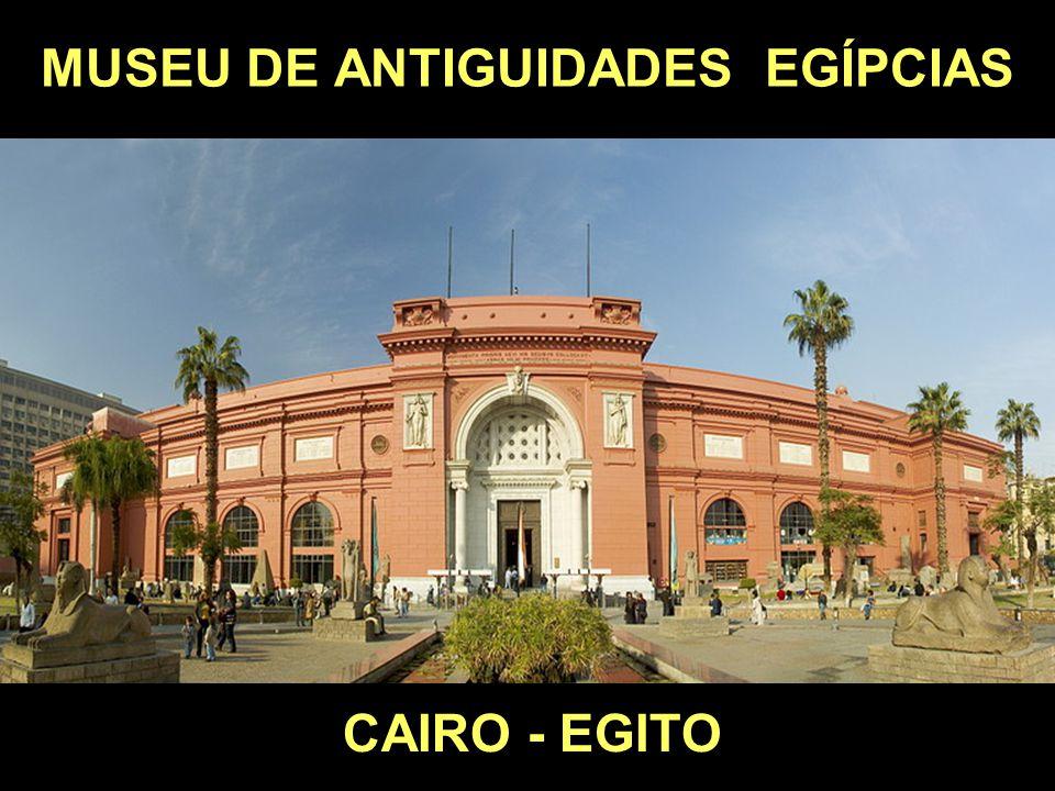 MUSEU DE ANTIGUIDADES EGÍPCIAS