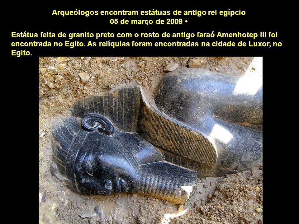 Arqueólogos encontram estátuas de antigo rei egípcio