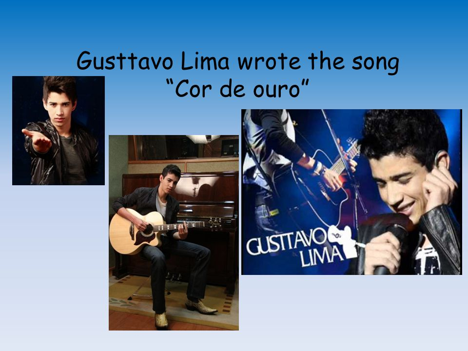 Gusttavo Lima wrote the song