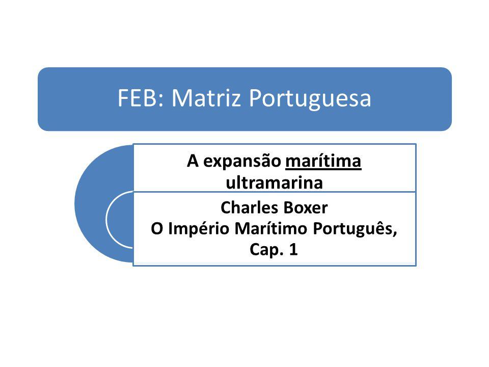 FEB: Matriz Portuguesa