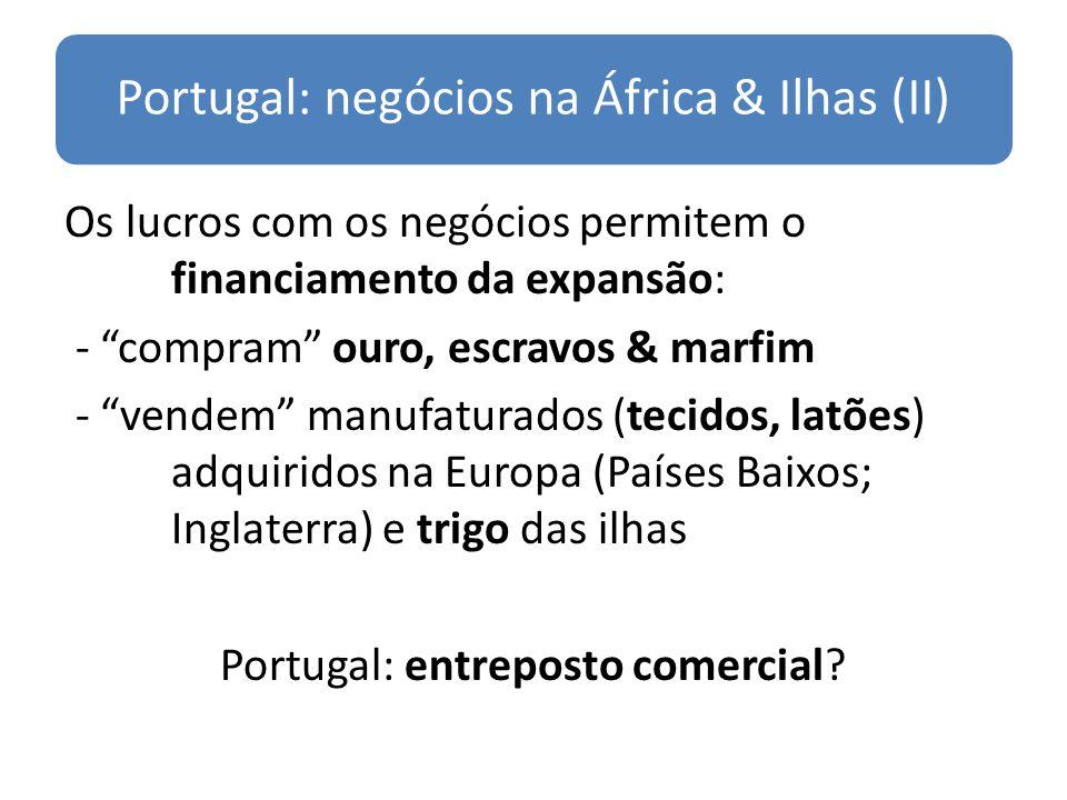 Portugal: negócios na África & Ilhas (II)