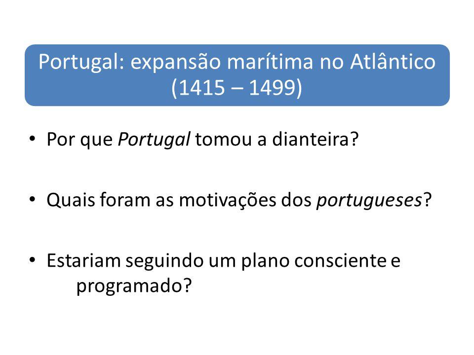 Portugal: expansão marítima no Atlântico (1415 – 1499)